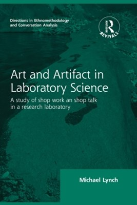 Routledge Revivals: Art and Artifact in Laboratory Science (1985)