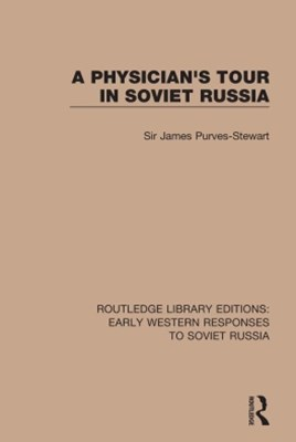 A Physician's Tour in Soviet Russia