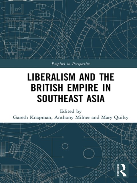 (ebook) Liberalism and the British Empire in Southeast Asia