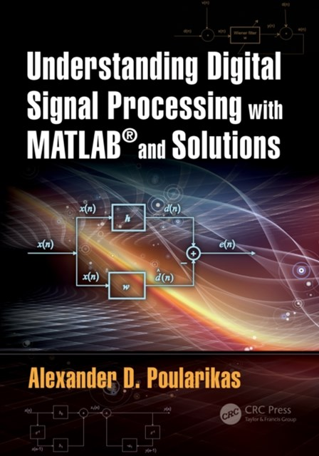 Understanding Digital Signal Processing with MATLAB(R) and Solutions