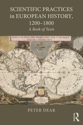 Scientific Practices in European History, 1200-1800
