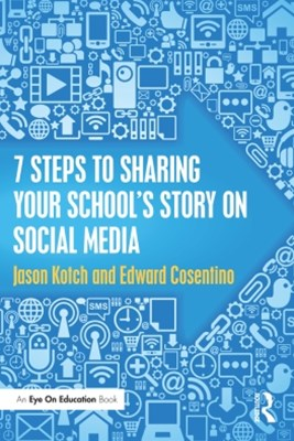 (ebook) 7 Steps to Sharing Your School's Story on Social Media