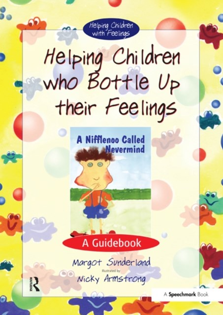 Helping Children Who Bottle Up Their Feelings