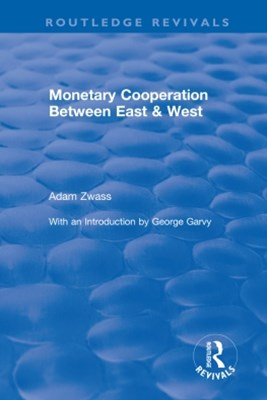 (ebook) Monetary Cooperation Between East and West