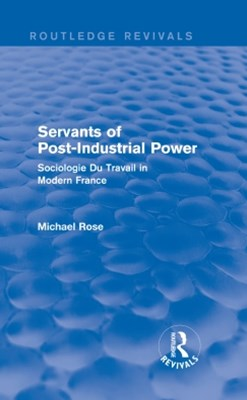Revival: Servants of Post Industrial Power (1979)