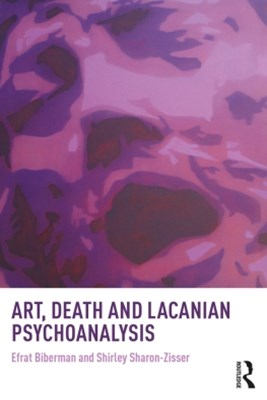 Art, Death and Lacanian Psychoanalysis