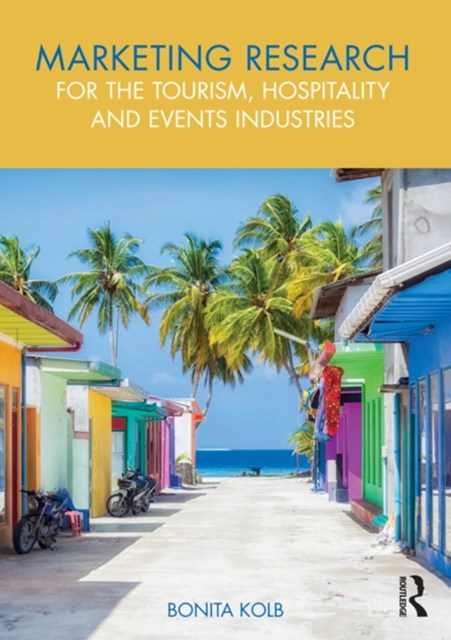 (ebook) Marketing Research for the Tourism, Hospitality and Events Industries