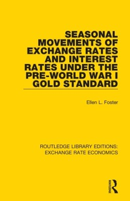 Seasonal Movements of Exchange Rates and Interest Rates Under the Pre-World War I Gold Standard