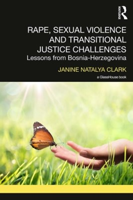 Rape, Sexual Violence and Transitional Justice Challenges