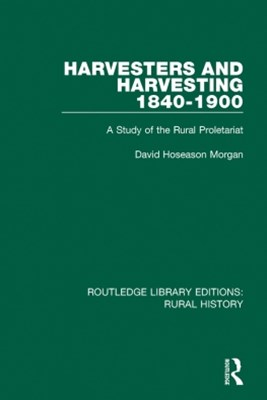 Harvesters and Harvesting 1840-1900