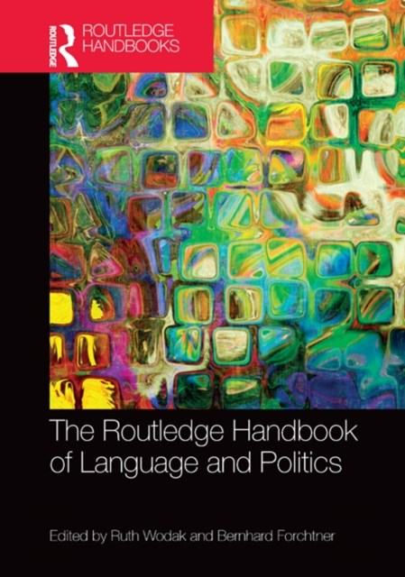 Routledge Handbook of Language and Politics