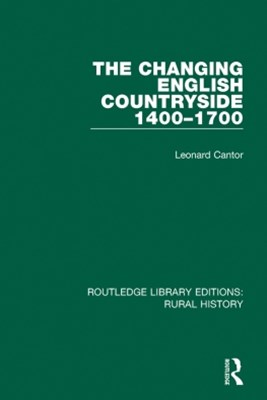 The Changing English Countryside, 1400-1700