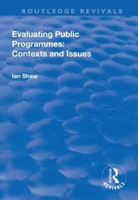 (ebook) Evaluating Public Programmes: Contexts and Issues