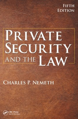 Private Security and the Law, 5th Edition