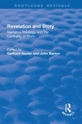 (ebook) Revelations and Story: Narrative Theology and the Centrality of Story
