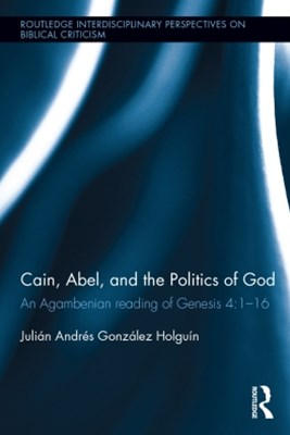 Cain, Abel, and the Politics of God