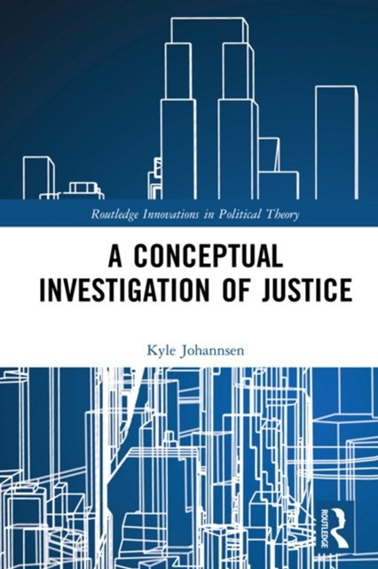 Conceptual Investigation of Justice