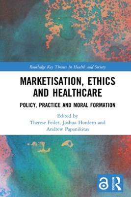 (ebook) Marketisation, Ethics and Healthcare