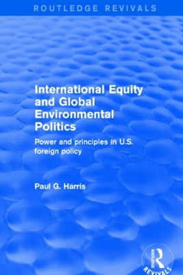 Revival: International Equity and Global Environmental Politics (2001)