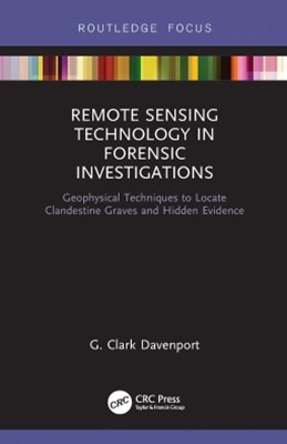 Remote Sensing Technology in Forensic Investigations