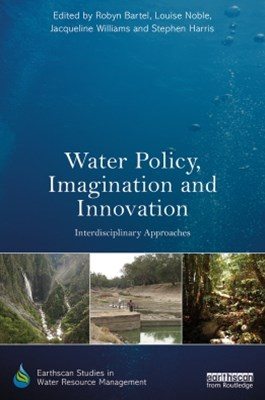 Water Policy, Imagination and Innovation