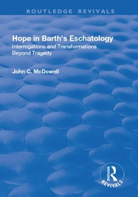 Hope in Barth's Eschatology