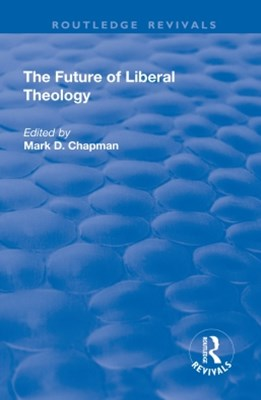 (ebook) The Future of Liberal Theology