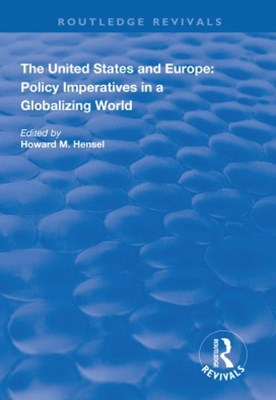 (ebook) The United States and Europe: Policy Imperatives in a Globalizing World