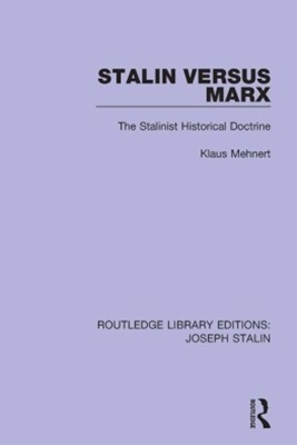 Stalin Versus Marx (Routledge Library Editions: Joseph Stalin)