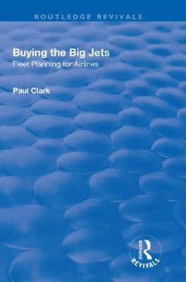 (ebook) Buying the Big Jets: Fleet Planning for Airlines