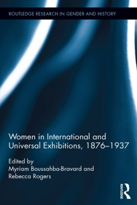 Women in International and Universal Exhibitions, 1876GÇô1937