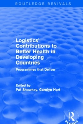 Revival: Logistics' Contributions to Better Health in Developing Countries (2003)