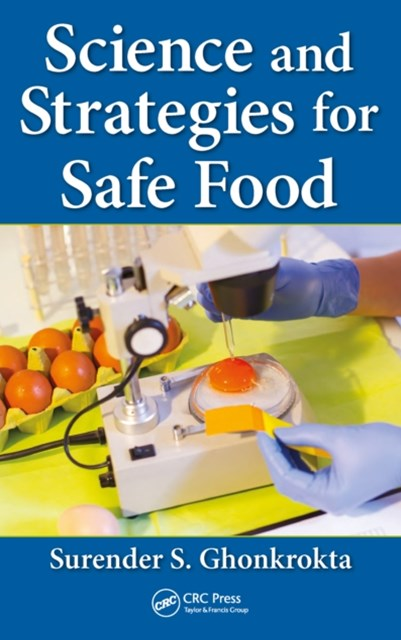 Science and Strategies for Safe Food