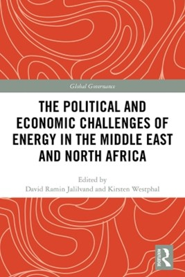 (ebook) The Political and Economic Challenges of Energy in the Middle East and North Africa