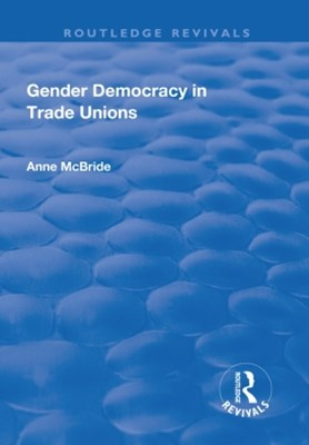 Gender Democracy in Trade Unions