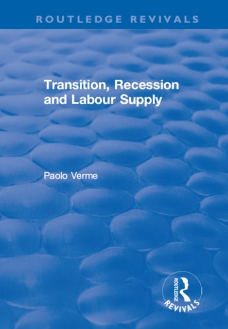 Transition, Recession and Labour Supply