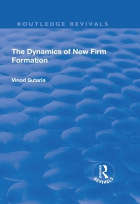 The Dynamics of New Firm Formation