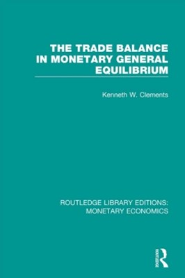 The Trade Balance in Monetary General Equilibrium