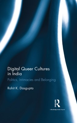 Digital Queer Cultures in India