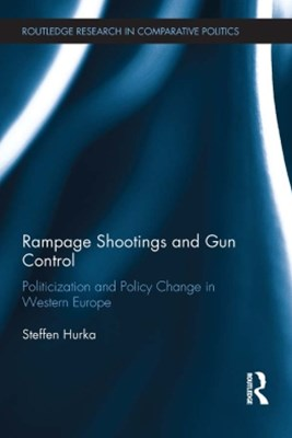 (ebook) Rampage Shootings and Gun Control