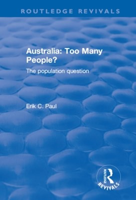 (ebook) Australia: Too Many People? - The Population Question