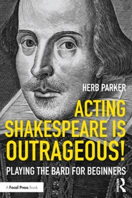 (ebook) Acting Shakespeare is Outrageous!