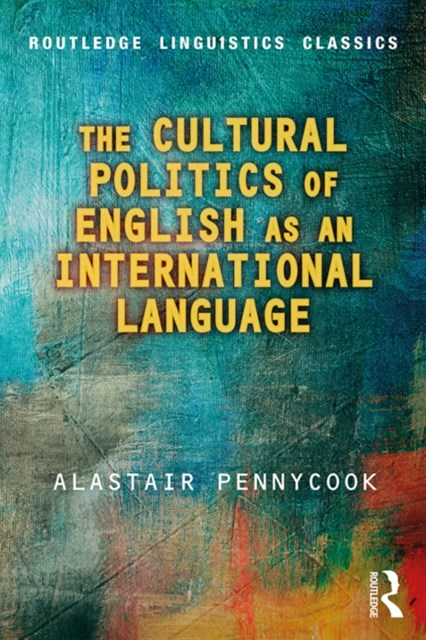 (ebook) The Cultural Politics of English as an International Language