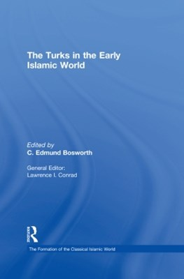 The Turks in the Early Islamic World