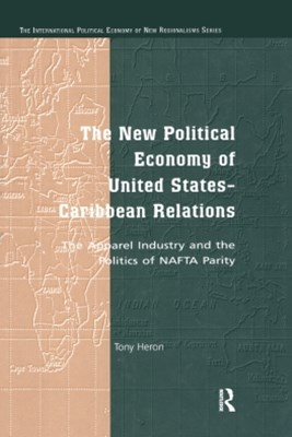 (ebook) The New Political Economy of United States-Caribbean Relations