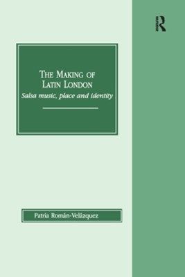 The Making of Latin London