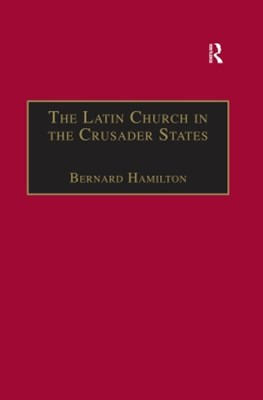 (ebook) The Latin Church in the Crusader States