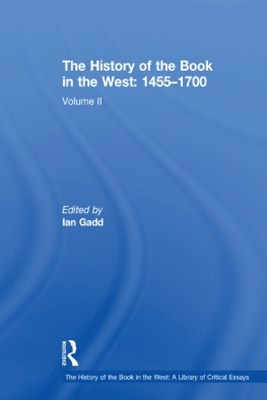 The History of the Book in the West: 1455–1700