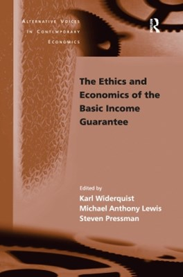 Ethics and Economics of the Basic Income Guarantee