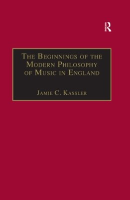 The Beginnings of the Modern Philosophy of Music in England